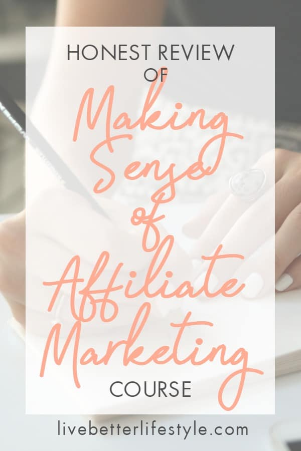 review of making sense of affiliate marketing course