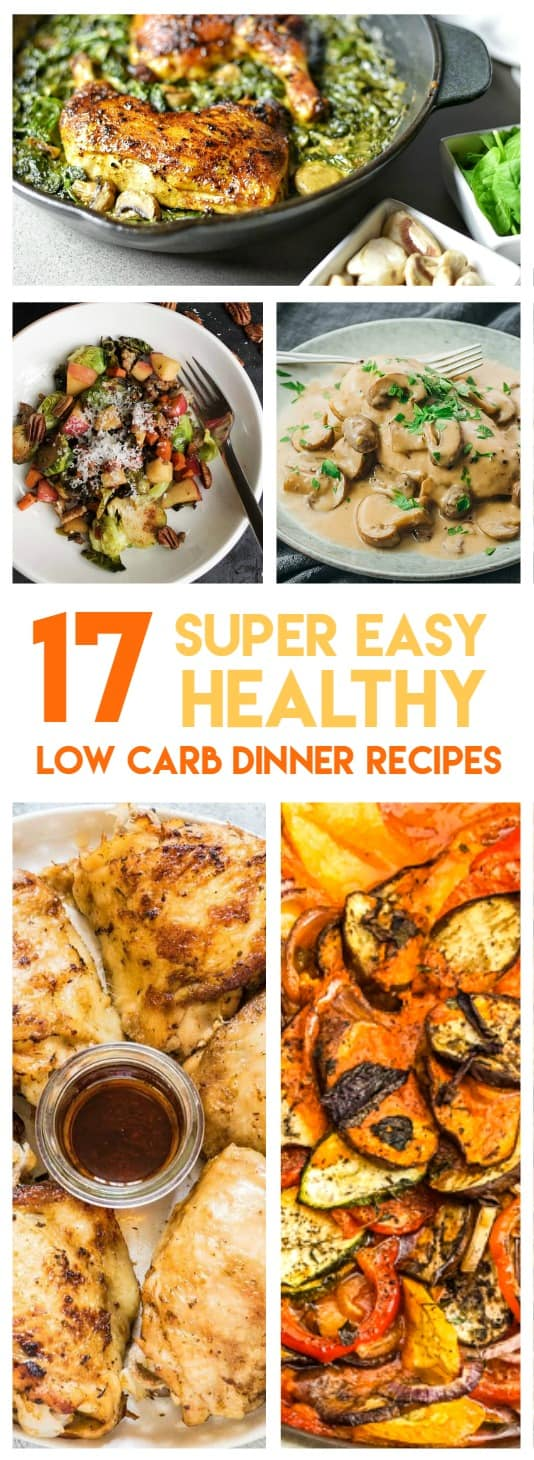 17 Easy Low Carb Dinner Recipes Perfect To Help You Lose Weight