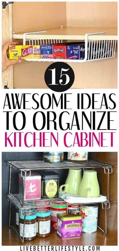hacks to organized kitchen cabinet organization ideas
